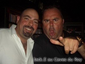 Jack E au Caves du Roy